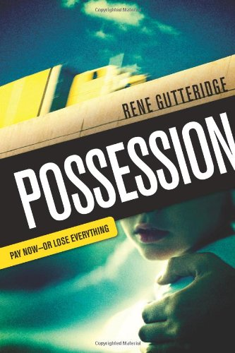 Download Possession: Pay Now - Or Lose Everything pdf epub