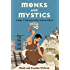 Monks and Mystics (History Lives Book 2)