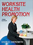 img - for Worksite Health Promotion book / textbook / text book