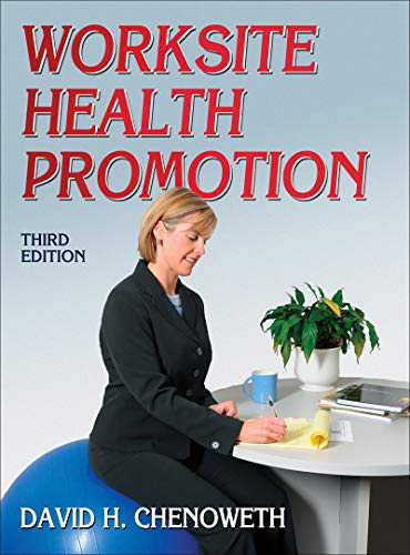 Worksite Health Promotion