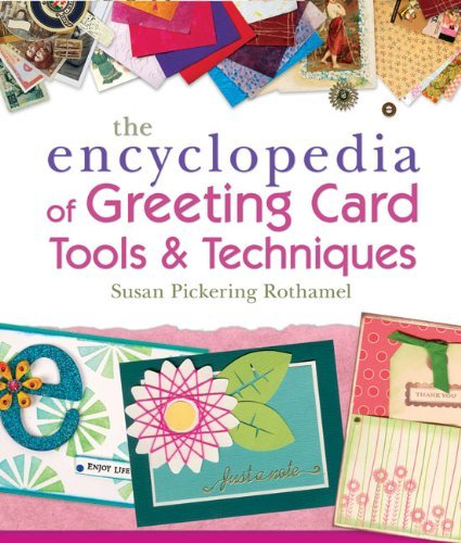 The Encyclopedia of Greeting Card Tools & Techniques ()