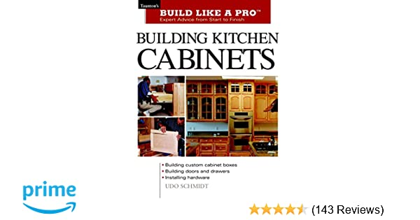 Building Kitchen Cabinets: Taunton's BLP: Expert Advice from Start on mills pride replacement cabinets, schmidt design for kitchen, schmidt bath cabinets, names of quality cabinets, maple cabinets,