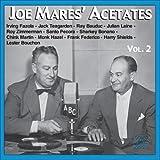 Joe Mares' Acetates Vol. 2