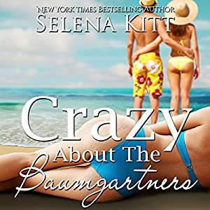 Crazy About the Baumgartners Audiobook
