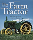 The Farm Tractor, Ralph W. Sanders, 0760330743