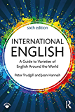 International English: A Guide to Varieties of English Around the World (English Language)