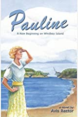 Pauline: A New Beginning on Whidbey Island Paperback
