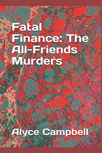 Fatal Finance: The All-Friends Murders pdf epub