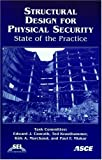 img - for Structural Design for Physical Security: State of the Practice book / textbook / text book