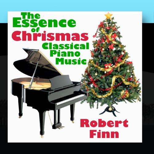 The Essence of Christmas Classical Piano Music (Essence Christmas)