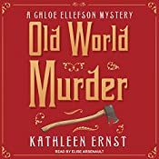 Old World Murder: Chloe Ellefson Mystery Series, Book 1 | Kathleen Ernst