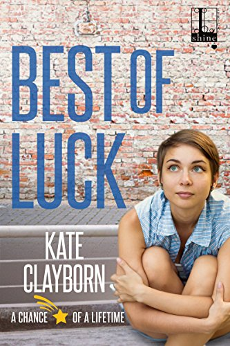 Best of Luck (Chance of a Lifetime Book 3) (English Edition)