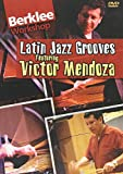 Latin Jazz Grooves Featuring Victor Mendoza