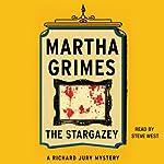 The Stargazey: Richard Jury, Book 15 | Martha Grimes