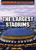 The Largest Stadiums, Susan K. Mitchell, 0836883632