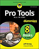 Pro Tools All-In-One For Dummies, 4th Edition Front Cover