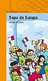 Sopa de Europa (Serie naranja)