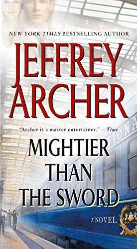 Book cover from Mightier Than the Sword: A Novel (The Clifton Chronicles) by Jeffrey Archer