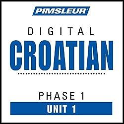 Croatian Phase 1, Unit 01