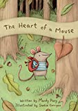 The Heart of a Mouse