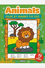 Animals Color By Number For Kids: 50 Animals Including Farm Animals, Jungle Animals, Woodland Animals and Sea Animals (Jumbo Coloring Activity Book ... Ages 4-8, Boys and Girls, Fun Early Learning) Paperback