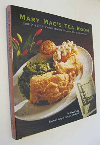 Mary Mac's Tea Room: Stories & Recipes from Atlanta's Classic Southern Kitchen pdf