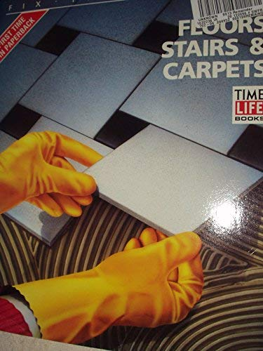 (Floors, Stairs & Carpets (Fix It Yourself))