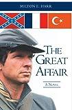The Great Affair, Milton E. Harr, 1419633902