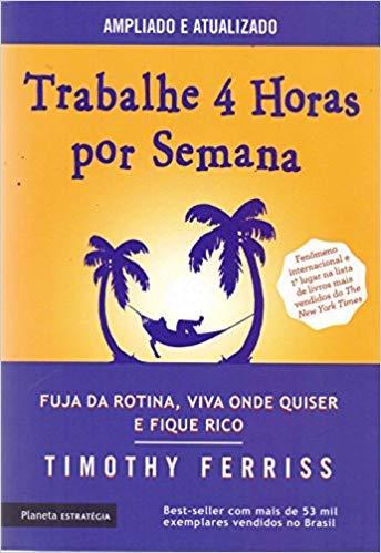 Trabalhe 4 Horas por Semana (Em Portugues do Brasil)