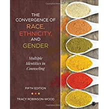 The Convergence of Race, Ethnicity, and Gender: Multiple Identities in Counseling