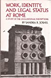 Work, Identity, and Legal Status at Rome, Sandra R. Joshel, 080612413X