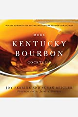 More Kentucky Bourbon Cocktails Kindle Edition