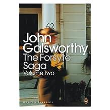 """The Forsyte Saga: Volume 2: """"White Monkey"""", """"Silver Spoon"""", """"Swan Song"""" v. 2 (Penguin Modern Classics)"""