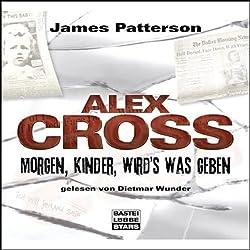 Morgen, Kinder, wird's was geben (Alex Cross 1)