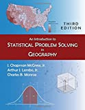 An Introduction to Statistical Problem Solving in Geography 3rd Edition