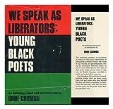 We Speak As Liberators, , 0396062113