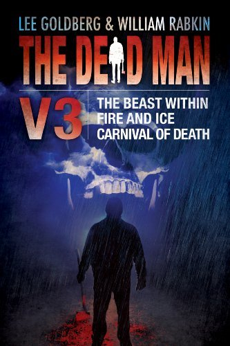 The Dead Man Vol 3: The Beast Within, Fire & Ice, and Carnival of Death