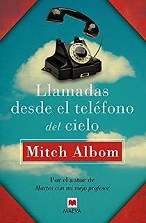 Llamadas desde el teléfono del cielo par Albom