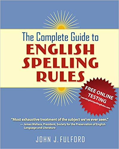 The Complete Guide to English Spelling Rules