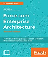 Force.com Enterprise Architecture, 2nd Edition Front Cover