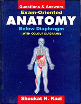 Buy Questions and Answers: Exam Oriented Anatomy Below Diaphragm ...