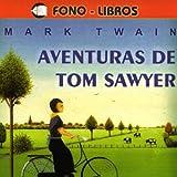 Aventuras de Tom Sawyer [The Adventures of Tom Sawyer]