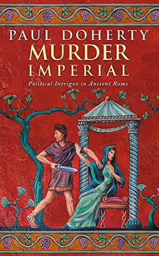 Murder Imperial (Ancient Rome Mysteries) by Paul Doherty (2003-12-01)