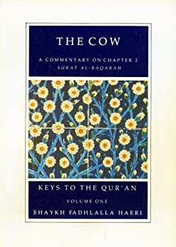 Commentaries on Chapters ONE and TWO of the Qur'an (Keys to the Qur'an Book 1) (English Edition) de [Haeri, Shaykh Fadhlalla]