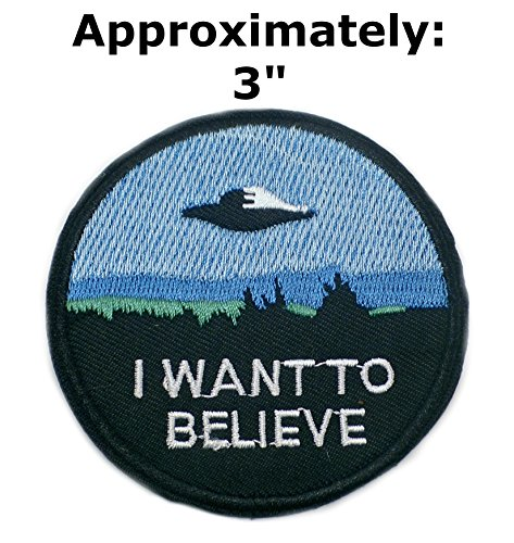 I Want to Believe Patches Text Words Logo Theme Space and UFO Fans X-Files TV Series U-Sky Embroidered Sew or Iron-on Patch Appliques by Athena -
