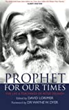 prophet for our times the life teachings of peter deunov