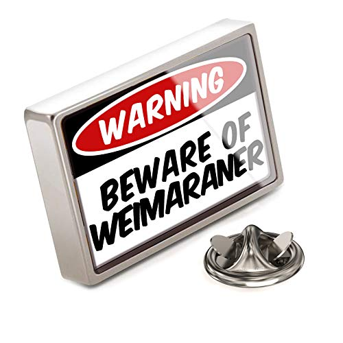 NEONBLOND Lapel Pin Beware of The Weimaraner Dog from Germany