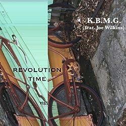 Revolution Time (feat. Joe Wilkins)