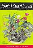 Exotic Plant Manual, Graf, Alfred Byrd, 0911266135