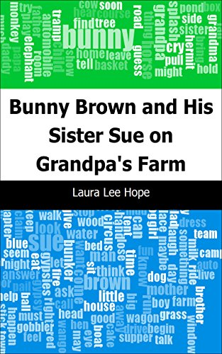 Bunny Brown and His Sister Sue on Grandpa's ()